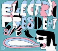 electric president lp