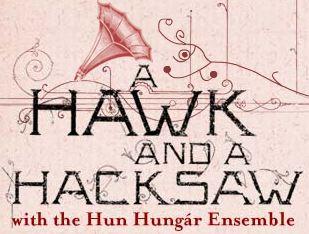 a hawk and a hacksaw tour 2007